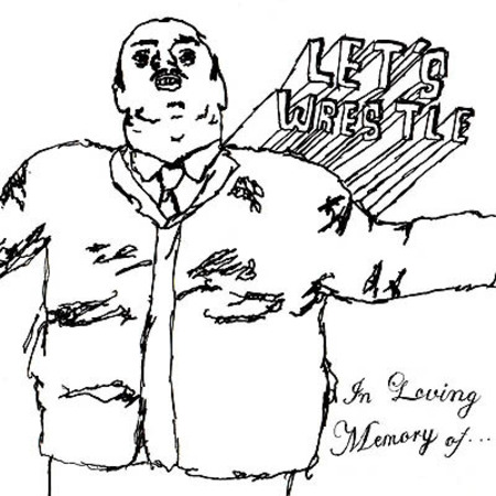 lets-wrestle-in-loving-memory-of